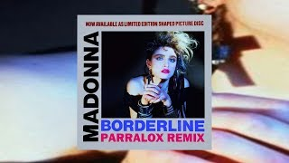 Borderline (Parralox Bootleg Remix)