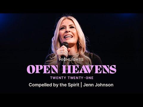Compelled by the Spirit  Jenn Johnson  Open Heavens 2021  Bethel Church