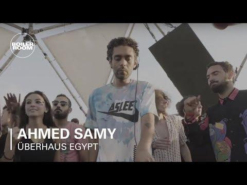 Ahmed Samy | Boiler Room x Überhaus Egypt - UCGBpxWJr9FNOcFYA5GkKrMg