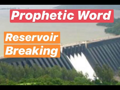 Prophetic Vision & Word - Reservoir Breaking