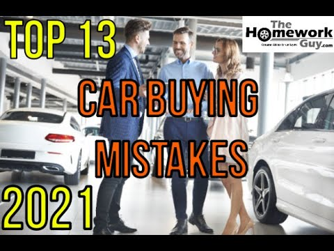 13 Car Buying Mistakes - How Auto Dealerships rip you off - How to buy a car from a dealer