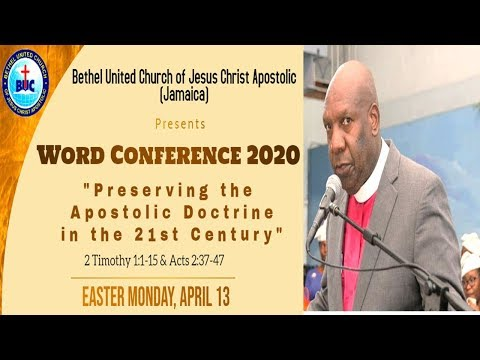Bethel WORD CONFERENCE 2020 Easter Monday April 13, Bishop Devon C. Brown