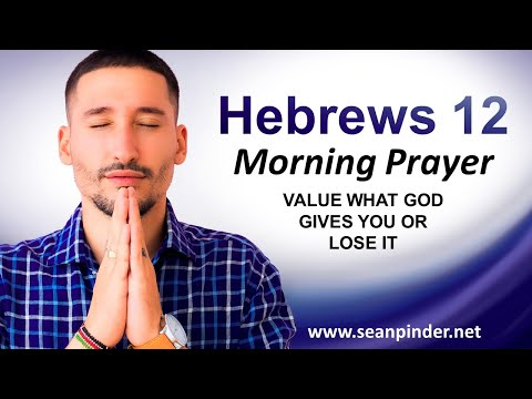 VALUE What GOD GIVES You or Lose It - Morning Prayer