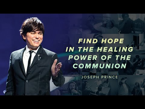 Find Hope In The Healing Power Of The Communion  Joseph Prince