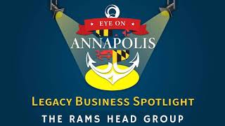 Legacy Business Spotlight:  The Rams Head Group