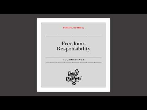 Freedoms Responsibility  Daily Devotional