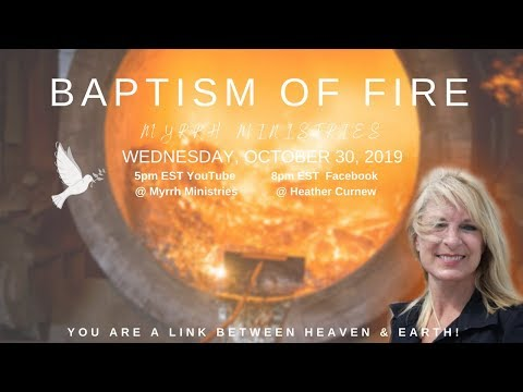 BAPTISM OF FIRE  Part #1