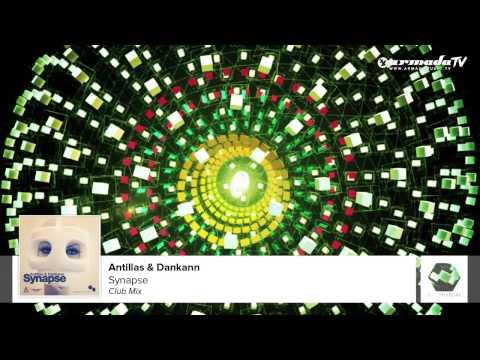 Antillas & Dankann - Synapse (Club Mix) - UCGZXYc32ri4D0gSLPf2pZXQ