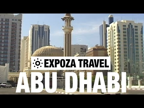 Abu Dhabi (United Arab Emirates) Vacation Travel Video Guide - UC3o_gaqvLoPSRVMc2GmkDrg