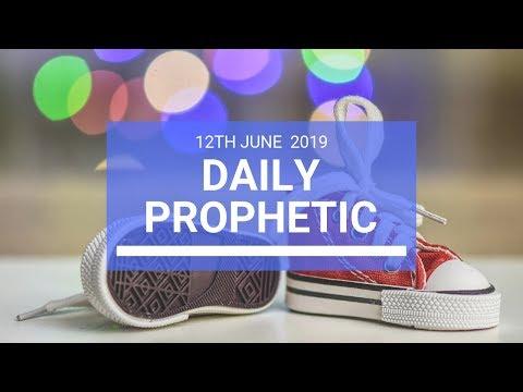 Daily Prophetic 12 June 2019   Word 3