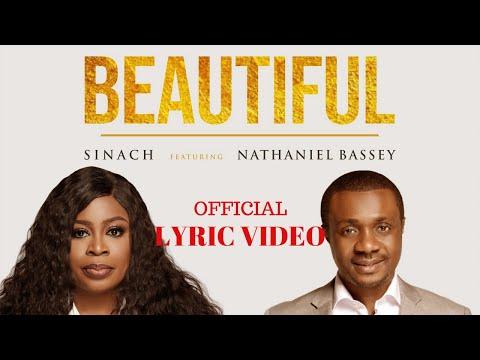 SINACH featuring NATHANIEL BASSEY :  BEAUTIFUL LYRIC VIDEO