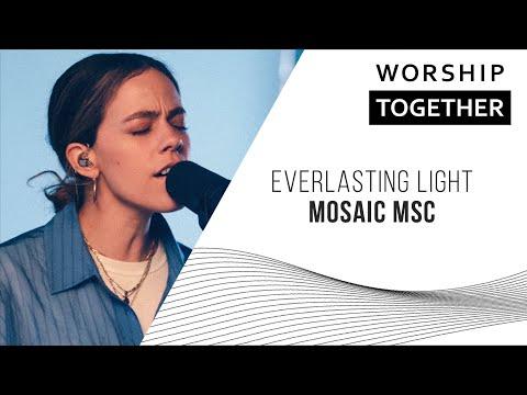 Everlasting Light // Mosaic MSC // New Song Cafe