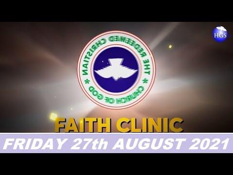 RCCG AUGUST 27th 2021 FAITH CLINIC