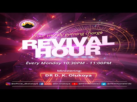 REVIVAL HOUR 26th April 2021 MINISTERING: DR D.K. OLUKOYA