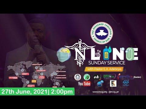 RCCG JUNE 27th 2021  PASTOR E.A ADEBOYE SPECIAL SERVICE