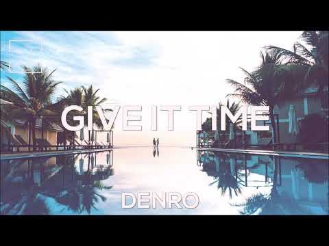 Denro - Give It Time ( Vocal House 2019 ) - UCrt9lFSd7y1nPQ-L76qE8MQ