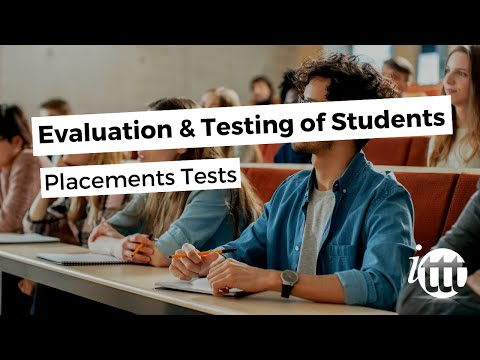 Evaluation and Testing of Students - Placement Tests