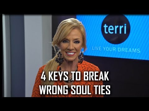 4 Keys To Break Wrong Soul Ties