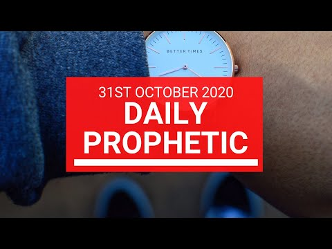 Daily Prophetic 31 October 2020 3 of 9 Daily Prophetic Word