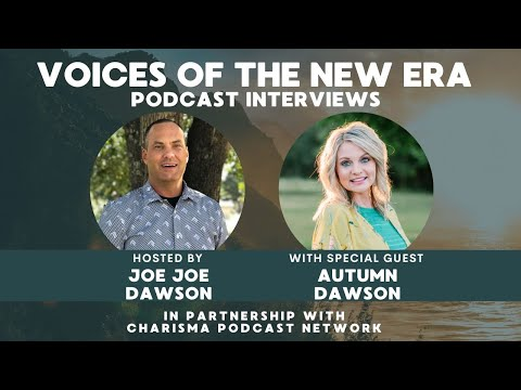 Voices of the New Era with Autumn Dawson