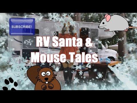 RV Santa Claus & Mouse Tales