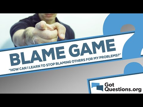How can I learn to stop blaming others for my problems?