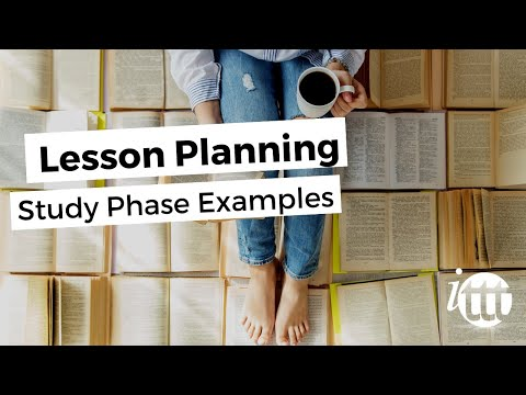 Lesson Planning - Part 6 - Lesson Plan Example - Study Phase