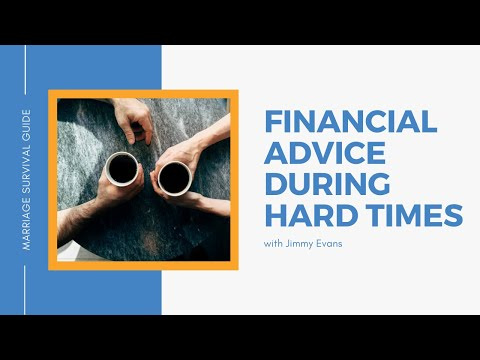 Financial Advise During Hard Times  Jimmy Evans