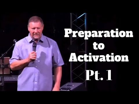 Dutch Sheets: Moving From Preparation to Activation