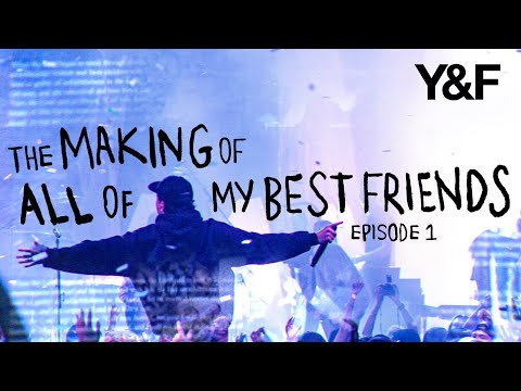 The Making of All of My Best Friends - Episode 1