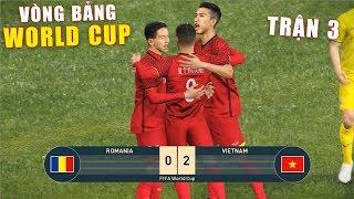 PES 19 | FIFA WORLDCUP | VÒNG BẢNG TRẬN 3 |  VIETNAM vs ROMANIA - Giấc mơ Bóng Đá VIỆT NAM