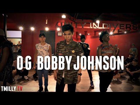 OG Bobby Johnson - Choreography by Tricia Miranda - #TMillyTV - UCAI6RcZby4fVn1-VbPY2qzw