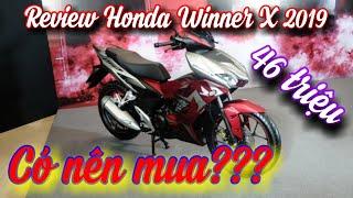 Đánh giá Honda Winner X 2019 ABS mới ra mắt-Giá từ 46 triệu|Hot Hot!!!#33 Khac Nguyen Studio