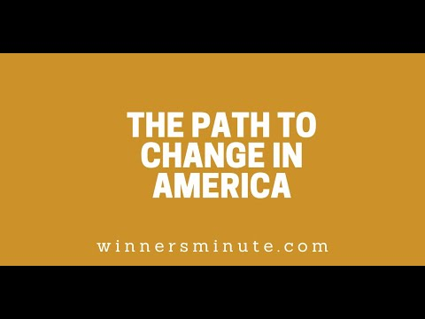 The Path to Change in America // The Winner's Minute With Mac Hammond