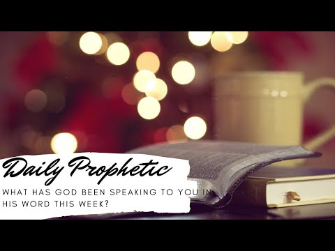 What has God been speaking through His word this week