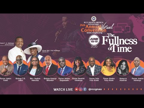 RCCG NORTH AMERICA CONVENTION 2020  DAY 1 DAY SESSION