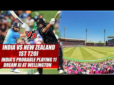 India vs New Zealand 1st T20I: India's Probable Playing 11, dream XI At Wellington