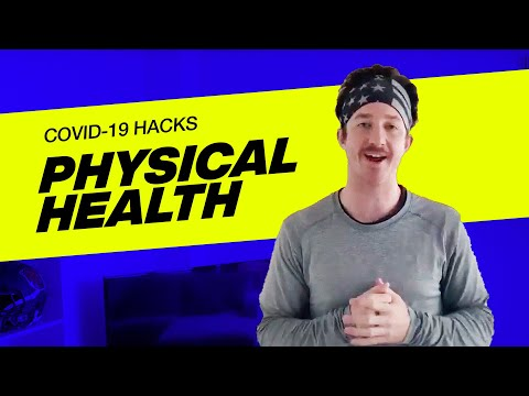 VOUS COVID 19-Hack - Physical Health with Tanner Lakey