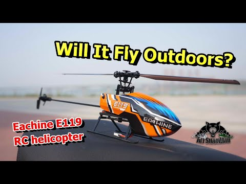 Eachine E119 Mini RC Helicopter Outdoor Flight - UCsFctXdFnbeoKpLefdEloEQ