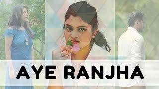 Aye Ranjha - Sharanya Natrajan - sharanya05 , Classical