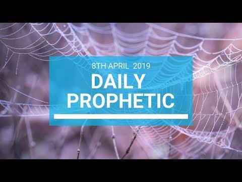 Daily Prophetic 8 April 2019