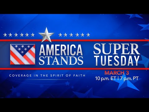 America Stands: Super Tuesday LIVE Election Coverage (March 3, 2020)