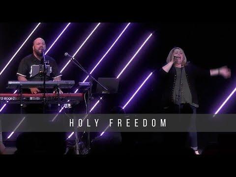 Holy Freedom  7.7.19