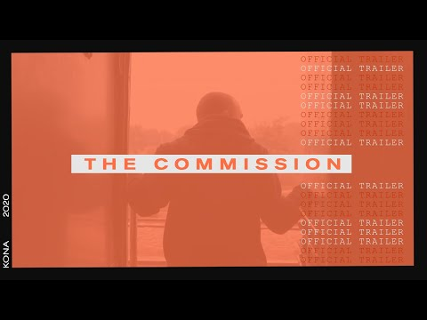 The Commission (Official Trailer Video) - YWAM Kona Music