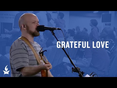 Grateful Love -- The Prayer Room Live Moment