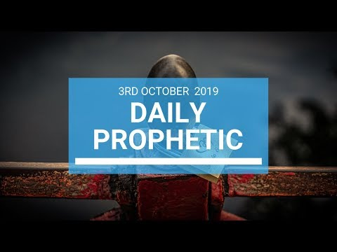 Daily Prophetic 3 October 2019   Word 1