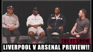 Liverpool vs Arsenal Preview Feat AFTV   The FT Previews
