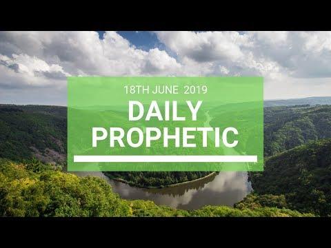 Daily Prophetic 18 June 2019 Word 4