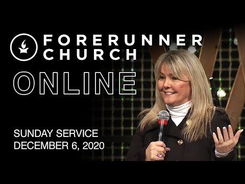 Sunday Service  IHOPKC + Forerunner Church  December 6
