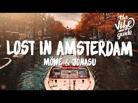 Möwe & Jonasu - Lost in Amsterdam (Lyrics) - UCxH0sQJKG6Aq9-vFIPnDZ2A